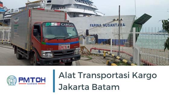 Jenis Ekspedisi Jakarta Batam Berdasarkan Alat Transportasi