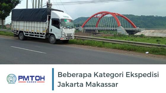 Mengenal Beberapa Kategori Ekspedisi Jakarta Makassar