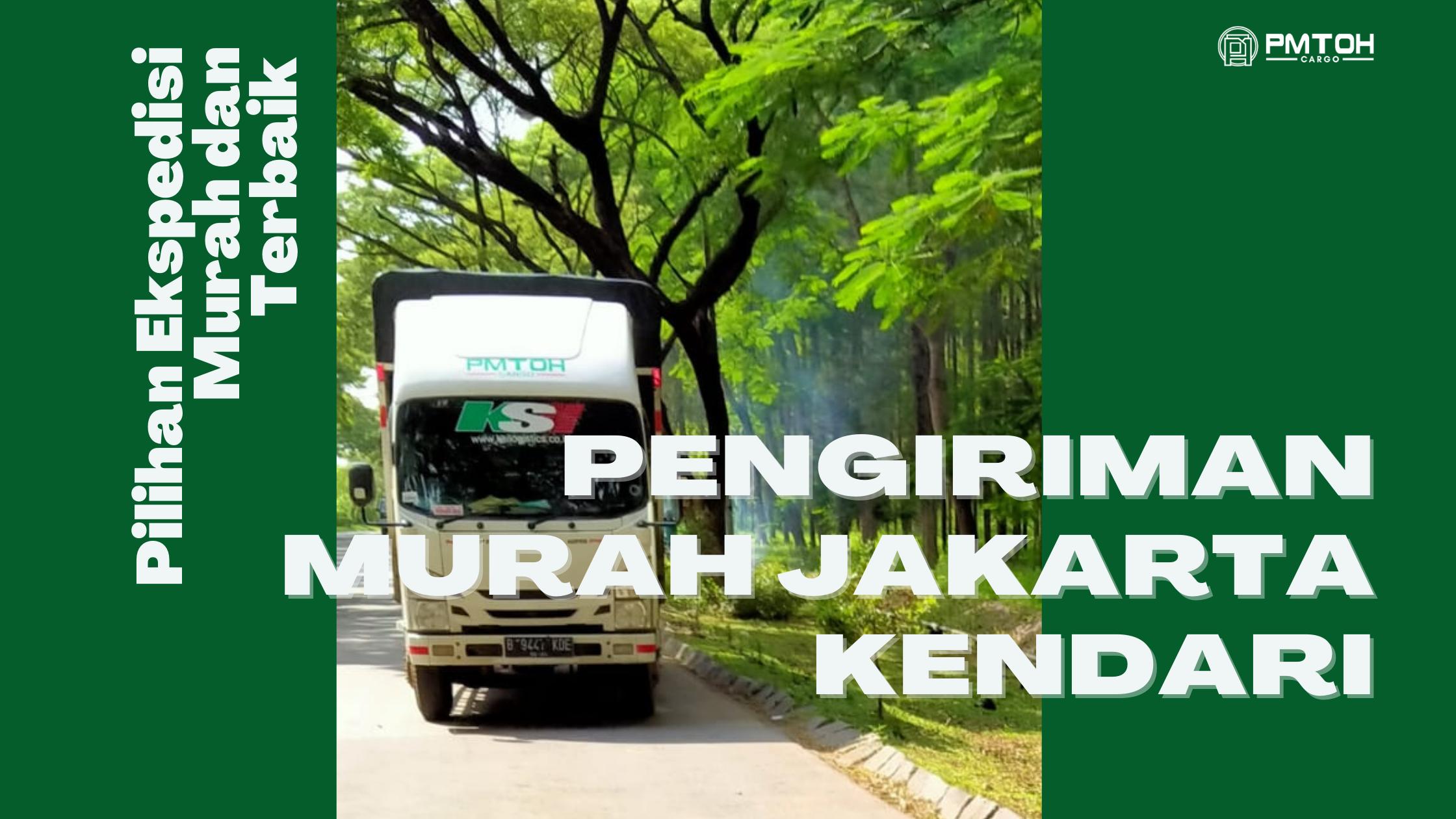 Pengiriman Murah Jakarta Kendari